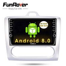Funrover ips 8 «2 Din Android 8,0 автомобильный DVD мультимедийный плеер gps для ford focus 2 3 2004-2011 аудио автомобильный Радио Стерео навигатор bt