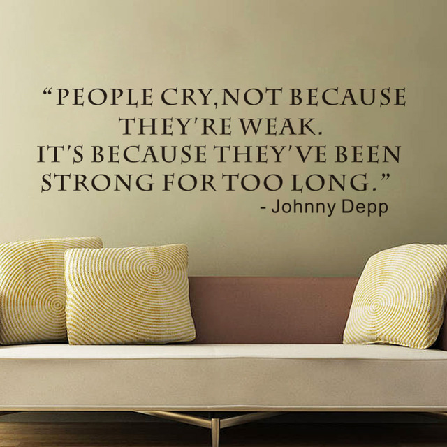 Wall Sticker People Cry Not Because They Are Weak Creative Quotes Inspirational  Wall Decals Living Room