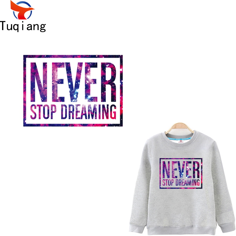 Letter Patches NEVER STOP DREAMING T-shirt Sweater DIY Accessory A-level Washable Iron-on Transfers apliques de roupa 22*15CM ...