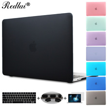 Redlai Plastic Hard Case For MacBook Air Pro Retina 12 13 15 New Pro 13 15 Touch bar A1706 A1707 Keyboard Cover+Screen Protector
