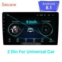 Seicane Universal for hyundai suzkia vw toyota honda kia nissan 9 inch Android 8.1 2Din GPS Navi Car Head unit Player wifi 3G