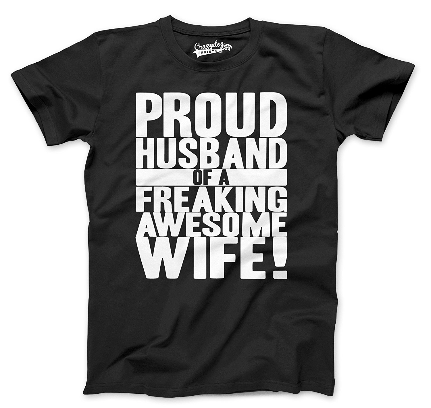 Crazy Dog T-Shirts Mens Proud Husband of A Freaking Awesome Wife Funny Marriage T Shirts Youth Summer O-Neck Tops