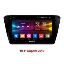 Ownice для Skoda Superb 2016 автомобиль Android 10,1 дюймов Аудио мультимедийный плеер gps навигации компьютер автомобиля объединить TPMS DAB DVD ПК