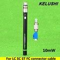 KELUSHI 10 mW Localizador Visual de Fallos De Fibra Óptica Cable Tester Fuente de Luz de Láser Rojo 2.5mm General interfaz LC/FC/SC/ST Adaptador