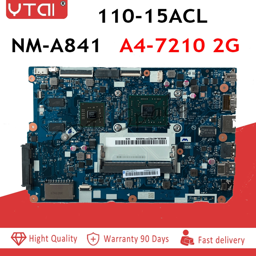 NM A841 2G for Lenovo 110 15ACL Notebook PC motherboard CPU: A4 7210 2G CG521 NM A841 FRU:5B20L46275 100% tested intact