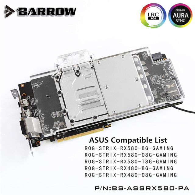 US $105 99 |Barrow ASUS ROG STRIX RX580/RX480 GPU Water Block Full Coverage  BS ASSRX580 PA-in Fans & Cooling from Computer & Office on Aliexpress com