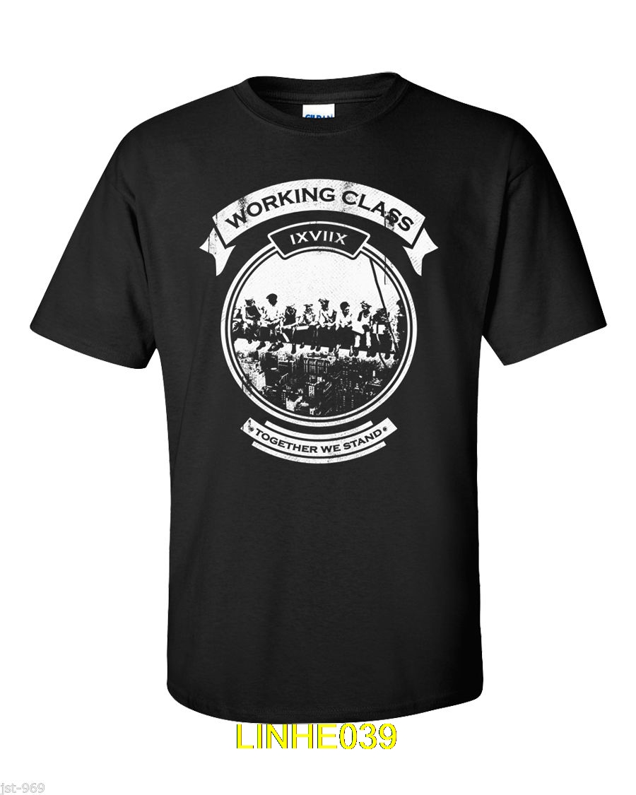 2019 Summer Tee Shirt Working Class Hero T-Shirt War Together We Stand Workers Pride Punk Anarchy Oi O-Neck T-shirt