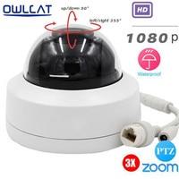 OwlCat HD 1080P 2 5 Min PTZ IP Camera 3X OpticaL Zoom Motorized Video Surveillance Night