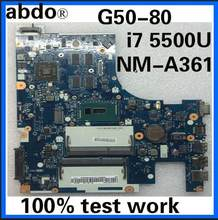 Abdo ACLU3/ACLU4 NM-A361 placa base para Lenovo G50-80 G50-80M portátil placa base CPU i7 5500U R5 M330 DDR3 prueba 100% trabajo(China)
