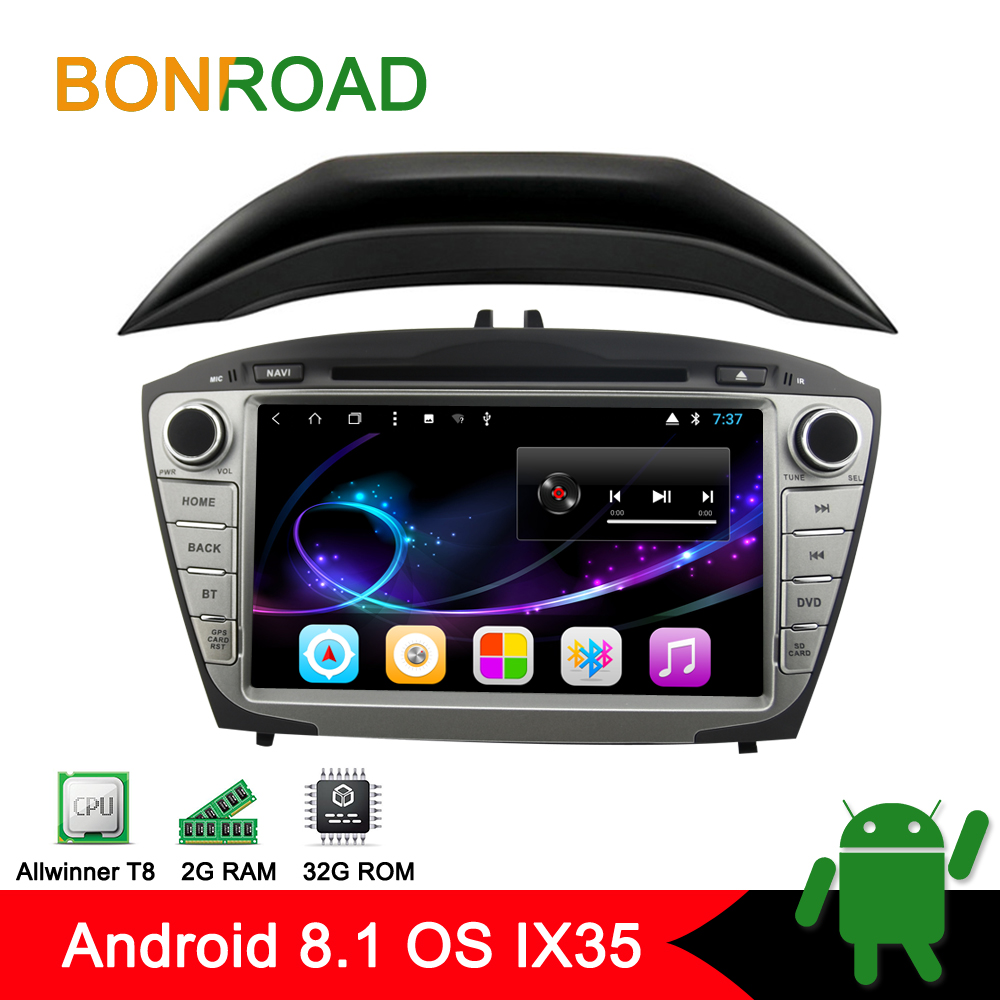 Bonroad Android 8 1 8Core1024 600 Ram 2G Rom 16GB Car Video Player For IX35 2009