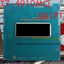 מקורי Intel Core I7 4910MQ SR1PT מעבד I7 4910MQ מעבד 2.9 GHz 3.9 GHz L3 = 8M Quad core משלוח חינם ספינה החוצה בתוך 1 יום
