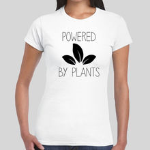 """Powered By Plants"" women's shirt / girlie"