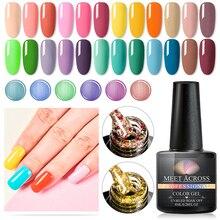 MEET ACROSS 255 Colors Pure UV Gel Varnish Nail Polish For Manicure Semi Permanent Hybrid Nails Art Base Top Coat Primer