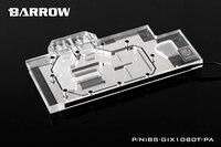 Barrow BS GIX1080T PA GPU Water Cooling Block for GIGABYTE GTX 1080Ti Aorus Xtreme Edition 11G