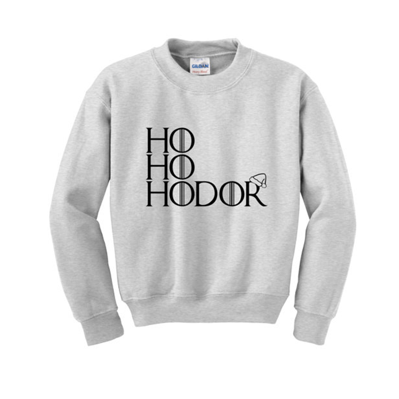 HO HO HODOR Slogan Sweatshirt Game of Thrones Funny Christmas Jumper Winter Clothing 2018 winter fleece hoodies womens jackets