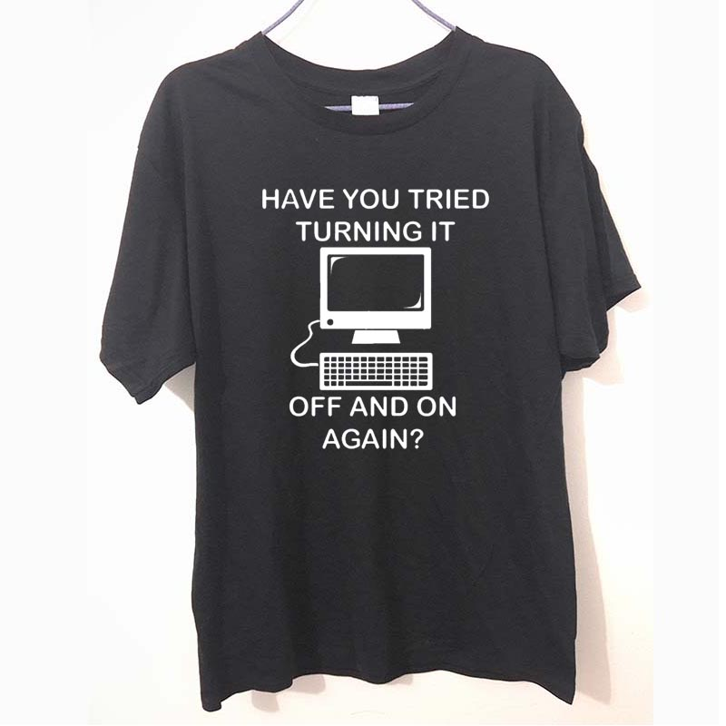 Have you tried turning it off and on again It Crowd Funny Men   T     Shirt   Tshirt Fashion New O Neck Cotton   T  -  shirt   Tee Camisetas
