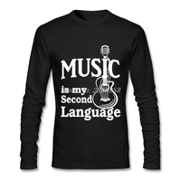 Men Tee Shirts Guitar Fashion Music Is My Second Language Unique Tee Normal Long Sleeve Mens