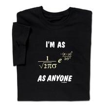"Geek science ""I'm as Normal as anyone"" t-shirt"