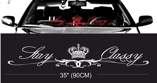 Royal stay classy windshield windscreen front glass car jdm decal sticker