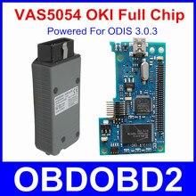 OKI Chip Completo Desarrollado Para V3.0.3 Con Protocolo UDS ODIS VAS 5054A VAS5054A VAS5054 Bluetooth V2.2.4 Multi-idiomas VAS 5054