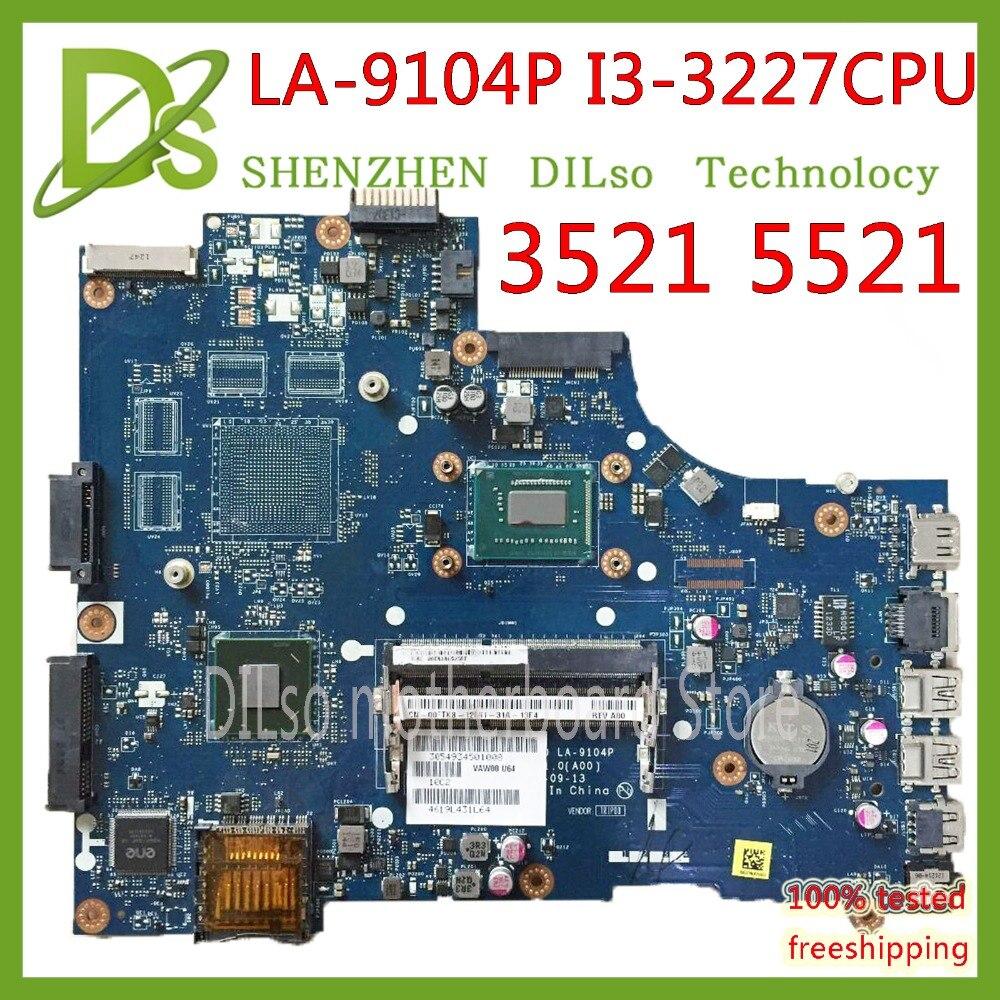KEFU VAW11 LA-9104P For DELL Inspiron 15 3521 5521 Laptop Motherboard CN-00FTK8 LA-9104P SR0XF I3-3227CPU Original