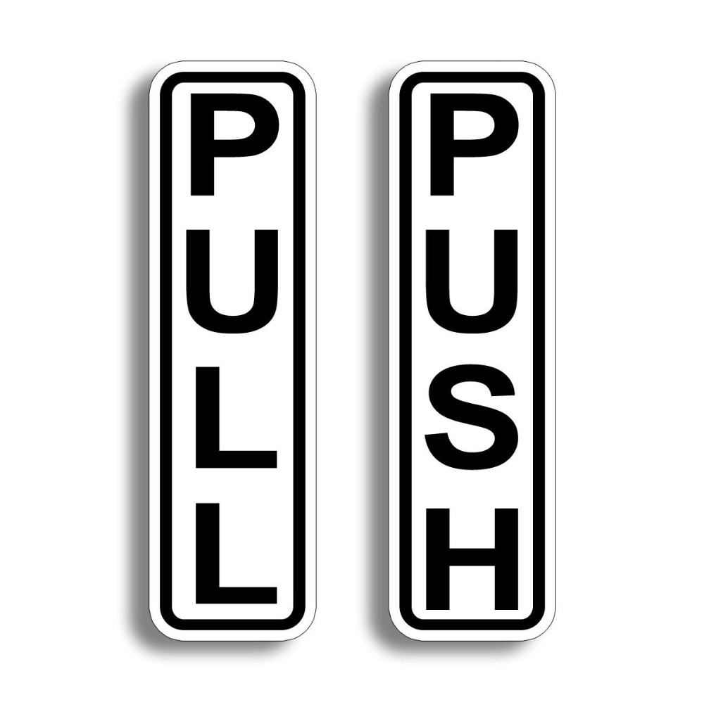 """6/"""" Push Pull Door STICKER Decal Sticky Self Adhesive Entrance Enter Safety Sign"""