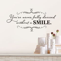 Free shipping You're never fully dressed without a SMILE - vinyl elegant wall decal sticker for girls room art decor