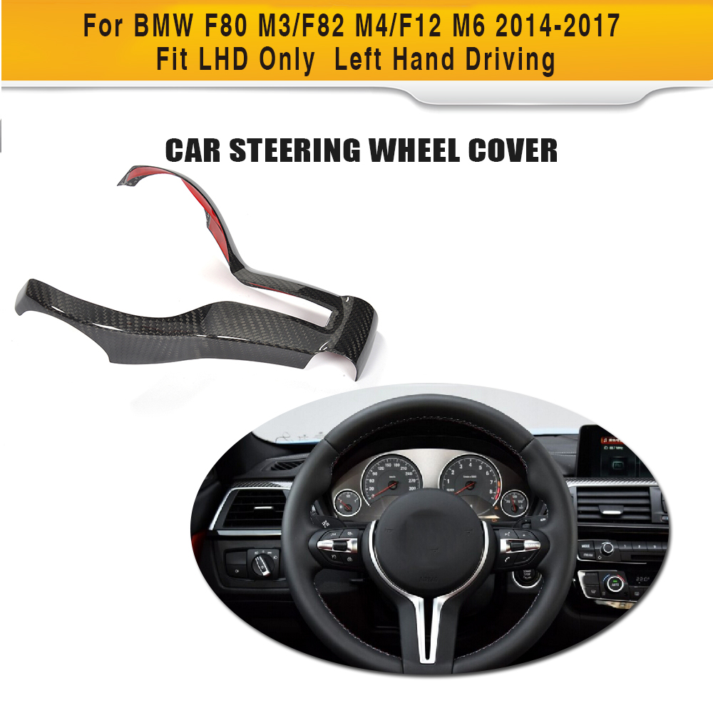 DRY Carbon Car Auto Steering Wheels Trim Cover For BMW F80 M3/F82 M4/F12 M6 2014-2017 Fit LHD Only Left Hand Driving полироль очиститель с воском карнаубы mothers ms05500 california gold