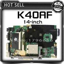 K40AF Laptop Motherboard For ASUS X8AAF 14-inch Machine 512m graphics card K40AF K40AB K40AD K50AF K50AB K50AD Mainboard