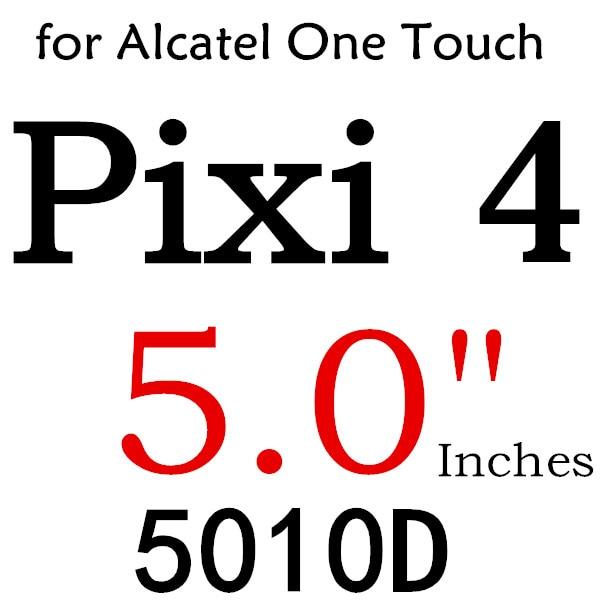 Экран протектор Закаленное Стекло для Alcatel One Touch Pop 3 5,5 5025D Idol 3 POP4 5051 4S Pixi 4 5,0 5010 Pixi3 4,5 5019D 5017 - Цвет: For PIXI4 5