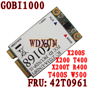 GOBI1000 UNDP-1 FRU : 42T0961 X200 X301 T400 W500 T500 3G wireless network card