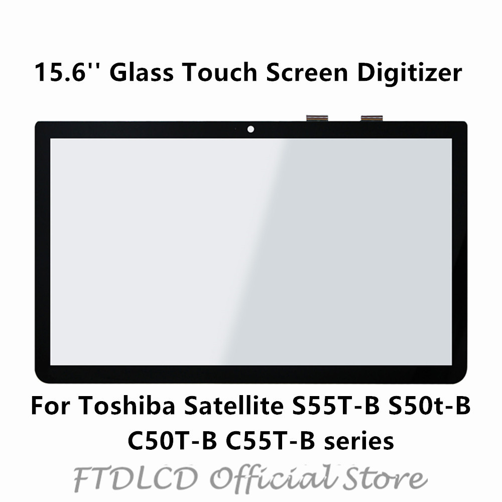 FTDLCD 15.6'' Glass Front Touch Screen Digitizer TOP15H82 V1.0 For Toshiba Satellite S55T-B S50t-B S50DT-B C50T-B C55T-B Series