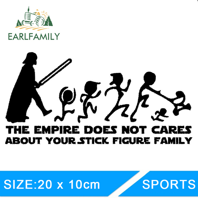 US $1 14 40% OFF|EARLFAMILY 20cm X 10cm The Empire Does Not Cares About  Your Stick Figure Family Star Wars Car Sticker JDM Decal Styling-in Car