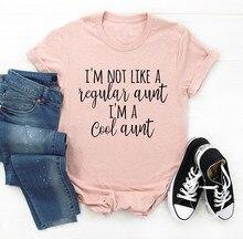 Ik Ben Niet Als Een Gewone Tante Ik Ben Een Koele Tante T-shirt Toekomst Tante Baby Zwangere Familie Party Gift tee Citaat Outfits Tops