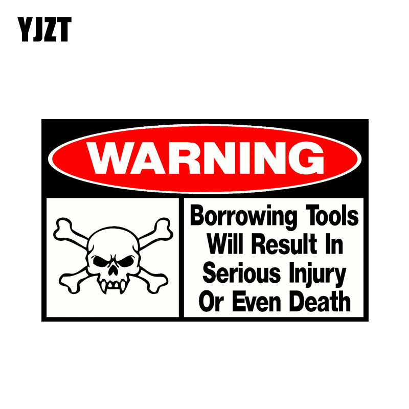 YJZT 15.9CM*9.8CM Reflective Car Stikcer Warning Borrowing Tools Will Result In Serious Injury Or Even Death Decal PVC 12-0695