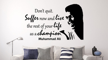 Motivational Quotes Muhammad Ali Dont quit... Inspirational Wall Decal Living Room Bedroom Decor Sticker Mural NY-376