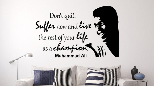Motivational Quotes Muhammad Ali Dont Quit... Inspirational Wall Decal  Quotes Living Room Bedroom Part 94