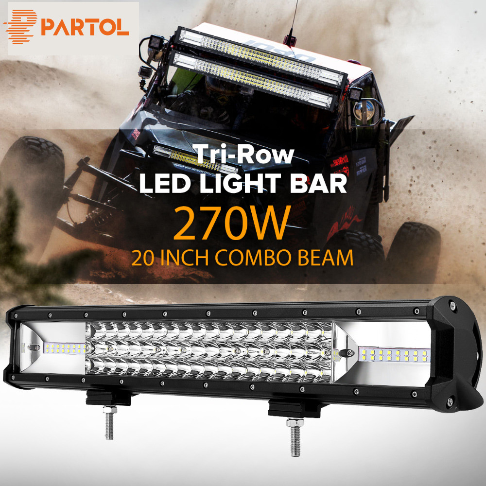 Partol 20 270W Tri-Row LED Light Bar Combo Spot Flood Beam Offroad Work Light 4WD 4x4 LED Bar 6000K for Truck Camper Trailer partol 240w 22 tri row led work light bar offroad led bar spot flood combo beam truck suv atv 4x4 4wd driving lamp 12v 24v