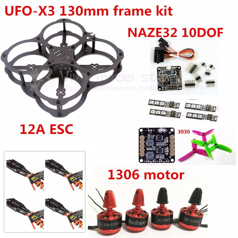 MINI DIY FPV UFO-X3 130mm Carbon Fiber Frame Kit + NAZE32 10DOF + 3030 3 blade Propeller+1306 Motor + 12A ESC For FPV Quadcopter 16pcs 8 pairs 10 blade propeller 1045 brushless motor for qav250 dron drones drone frame parts kit fpv quadcopter frame