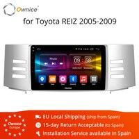 Ownice K1 K2 K3 Android 9.0 8 Core Car GPS Navi For Toyota Reiz Mark X 2005 2006 2007 2008 2009 Radio DVD Player 4G SIM Card