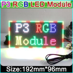 Image 1 - P3 Indoor Full Color LED Display Module,192mm x 96mm, 64*32 Pixels,SMD 3 in 1 RGB P3 LED Panel, P4 P5 P6 P10 Video LED Module