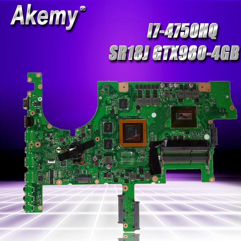 Akemy ROG G751JY mère D'ordinateur Portable pour ASUS G751JY G751JT G751JL G751J G751Tested carte mère d'origine I7-4750HQ SR18J GTX980-4GB