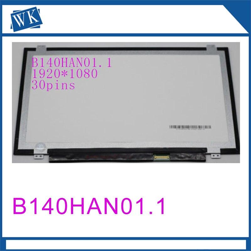 Free shipping 14 inch B140HAN01.2 LP140WF1 SPB1 B140HAN01.3 B140HAN01.0 B140HAN01.1 For thinkpad L440 T440 screen 1920*1080 ipsFree shipping 14 inch B140HAN01.2 LP140WF1 SPB1 B140HAN01.3 B140HAN01.0 B140HAN01.1 For thinkpad L440 T440 screen 1920*1080 ips