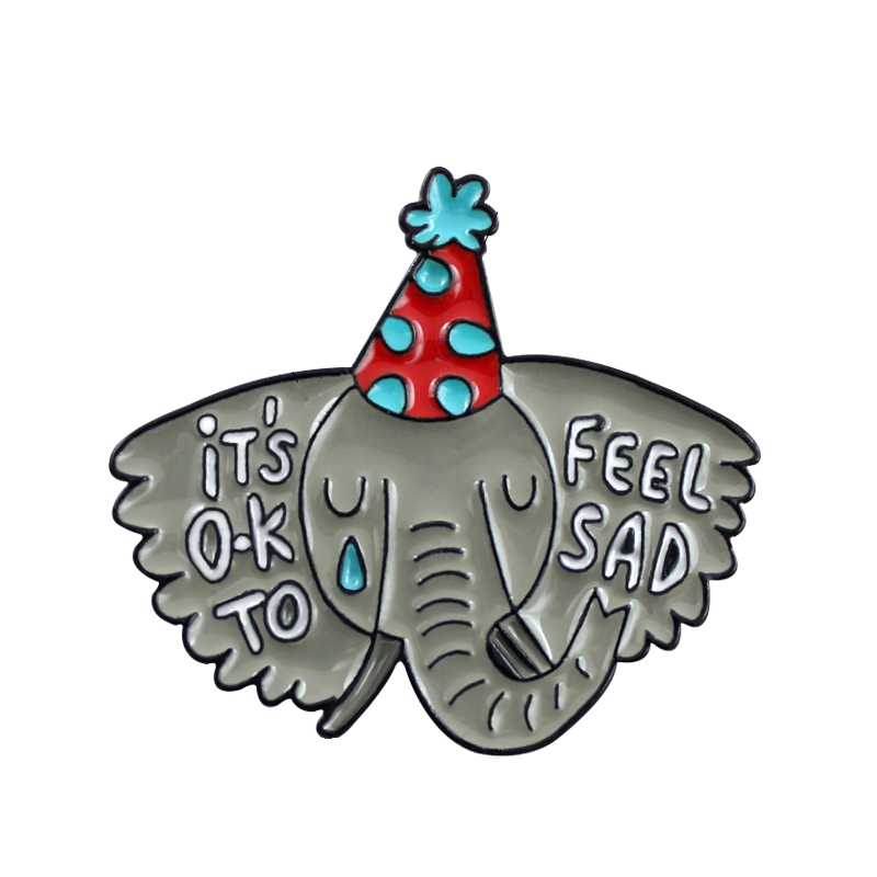 It's OK TO FEEL SAD Elephant Metal Enamel Brooch Animal Enthusiasts Association Bad Pin Pins Backpack Jewelry Accessories