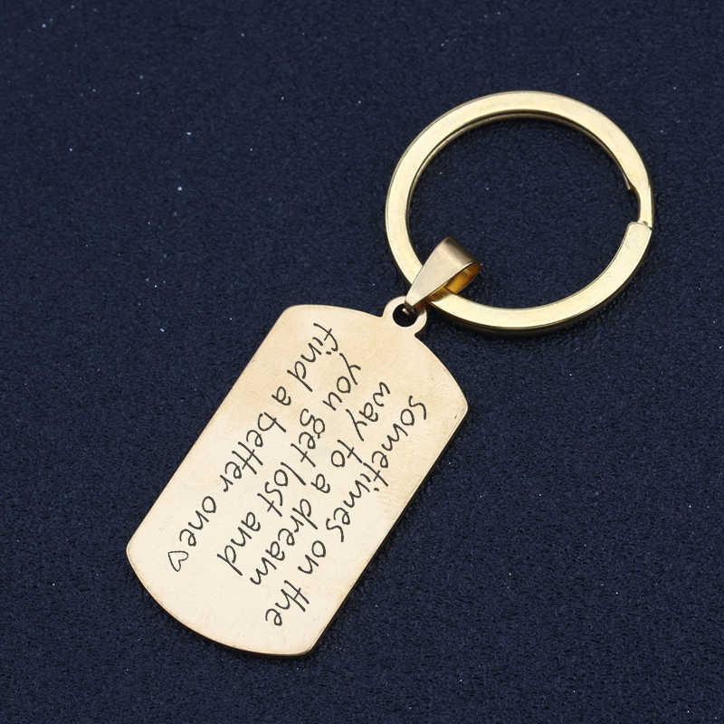 Khắc Đôi Khi Trên Đường Đến MỘT Giấc Mơ Bạn Bị Lạc Và Tìm được MỘT 1 Móc Khóa Da Charm Chìa Khóa Tình Yêu nhẫn Trang Sức Hợp Thời Trang