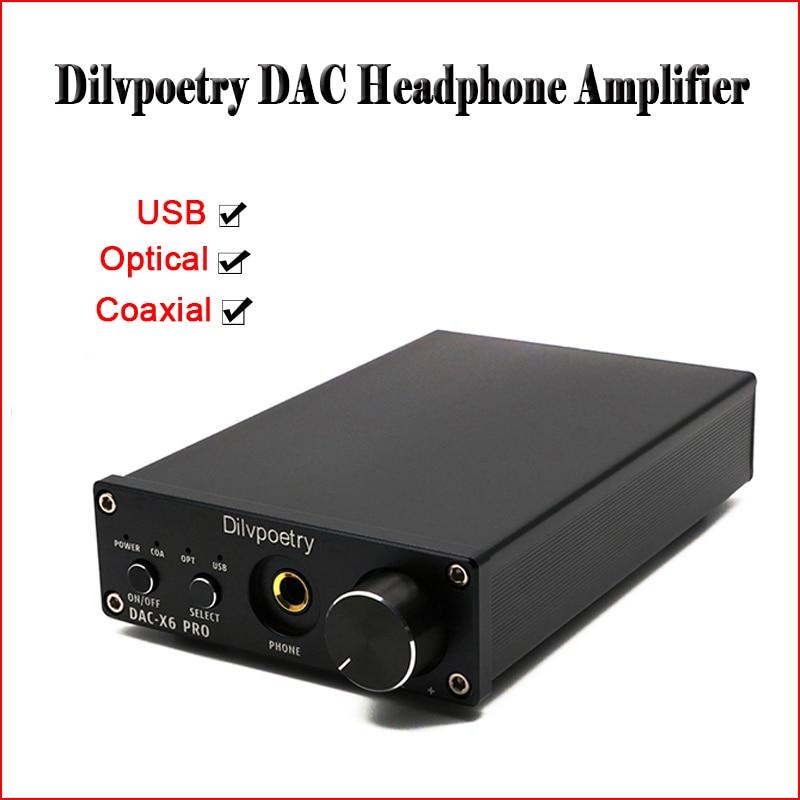 Dilvpoetry DAC-X6 PRO USB DAC Casque Amplificateur Audio Hifi CS4398 Casque Puissance Amplificateur Casque RCA Optique Casque Amp