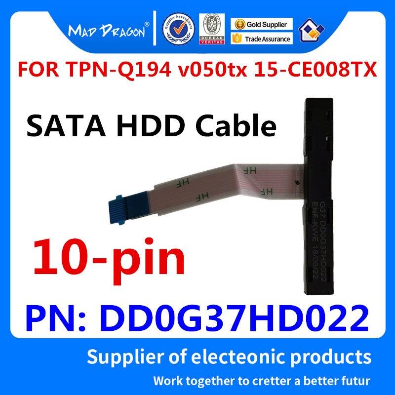 MAD DRAGON Brand SATA HDD Hard Drive Cable Connector For HP 15-CE TPN-Q194 V050tx 15-CE008TX 17t-w200 DD0G37HD002 DD0G37HD022