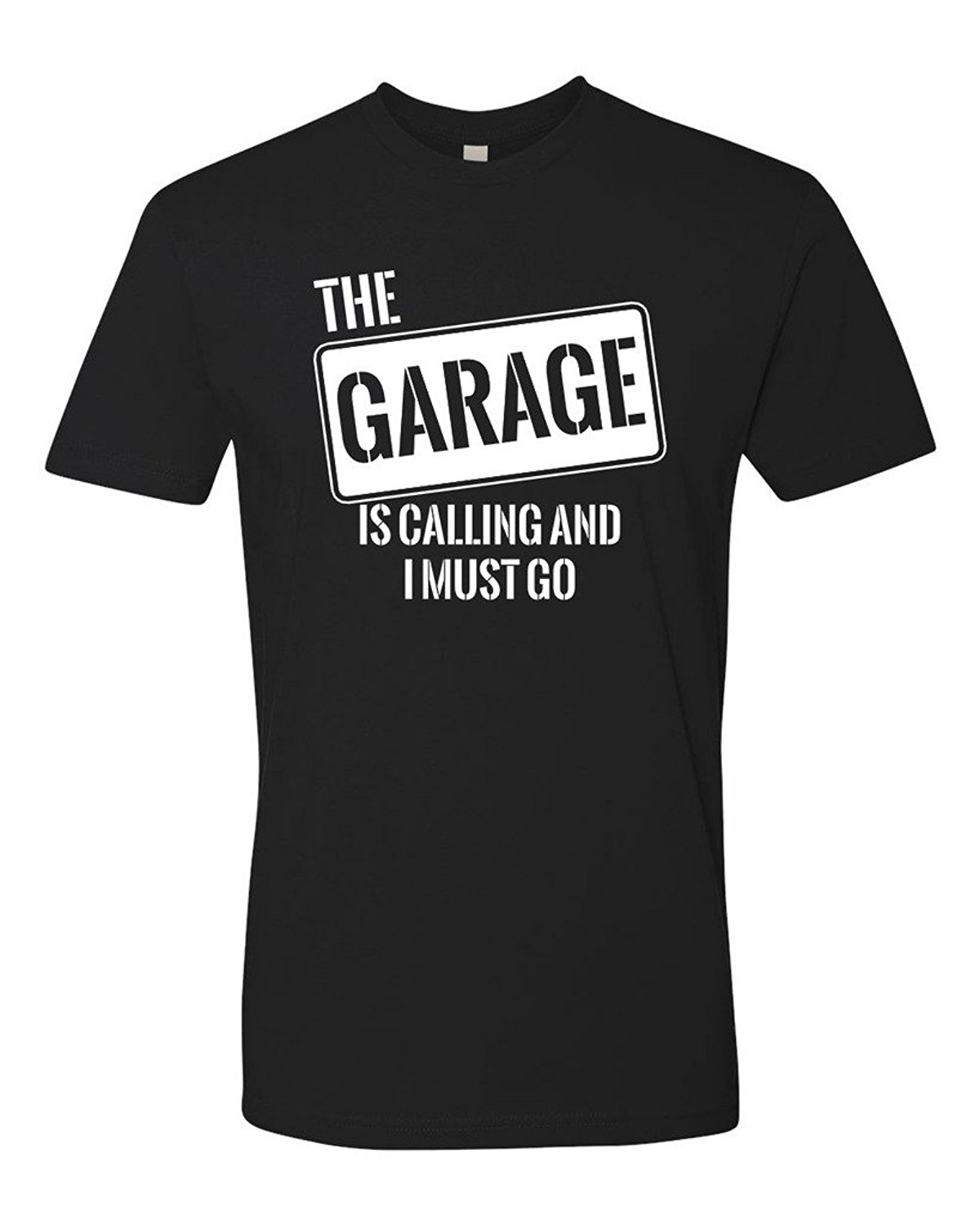 Panoware Men's The Garage Is Calling And I Must Go T Shirt