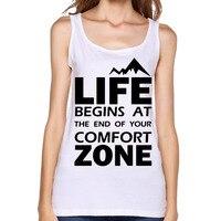 2017 La Vie Commence À La fin de votre Zone de Confort Percutantes Imprimer Femmes Réservoirs D'été sans manches Motif de Bande Dessinée Personnalisé