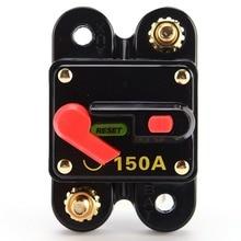 цена на Car Switch Manual Reset Fuse holder Circuit Breaker 12V 100/150/200 Amp Switch For Car SUV Boat Battery Manual Reset Switch